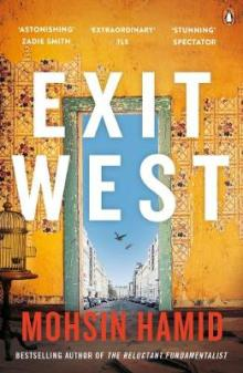 Exit West Mohsin Hamid